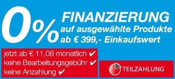 0% Finanzierung auf ausgewählte Produkte ab € 399,- Einkaufswert