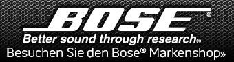 Besuchen Sie den Bose® Markenshop»