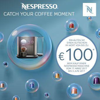 Jetzt eine neue Nespresso Maschine kaufen und bis zu €100,- Nespresso Gutschein kassieren