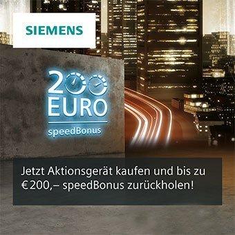 Bis zu 200 Euro Siemens Speedbonus sichern