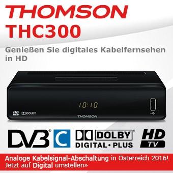 Thomson THC300 - Analoge Kabelsignal-Abschaltung in Österreich 2016! Jetzt auf Digital umstellen»